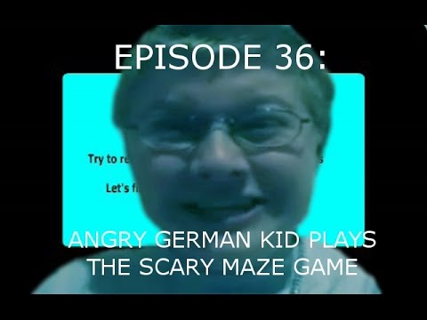 AGK Ep 36 Angry German Kid Plays The Scary Maze Game - YouTube