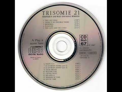 Trisomie 21 - The Last Song (Re-Recorded)