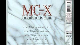 MC-X - the night is mine (x-tra compact mix)