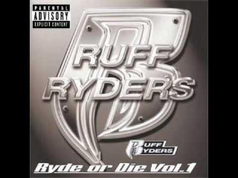 Ruff Ryders  Im a Ruff Ryder