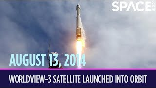 OTD in Space – August 13: WorldView-3 Earth-Observing Satellite Launches into Orbit