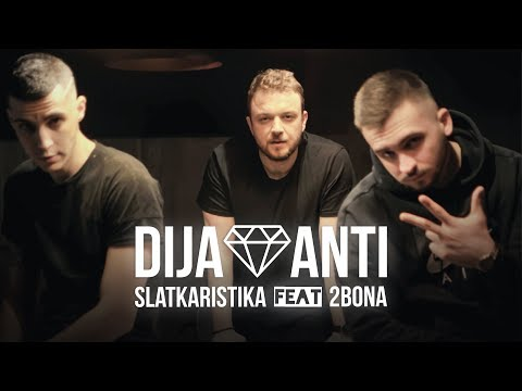 Slatkaristika feat. 2Bona - Dijamanti [Official Video]
