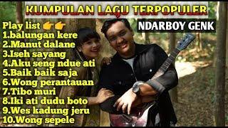 Download Mp3 Balungan Kere Ndarboy Genk Full Album