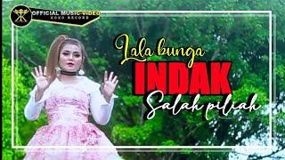 Lala Bunga • Indak Salah Piliah • Dendang Minang Terbaru ( Official Music Video )