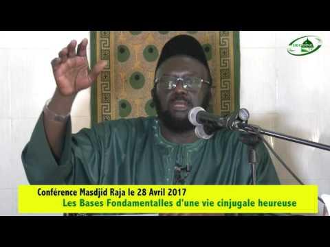 LES BASES FONDAMENTALES D'UNE VIE CONJUGALE HEUREUSE- DR MOUHAMMAD AHMAD LO H.A Partie 2