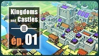 [FR] Kingdoms and Castles en version finale Gameplay ép 1 – Let's play de Kingdoms and Castles