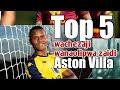 Wachezaji wanaolipwa mshahara mkubwa Aston Villa