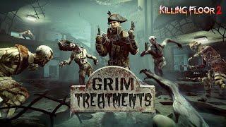 killing Floor 2 Grim Treatments - Приют Эшвуд  Осеннее обновление  Ад на земле, Берсеркер и Медик