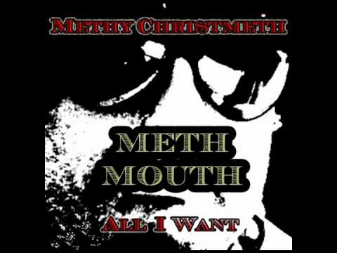 All I Want - Meth Mouth *Official Single