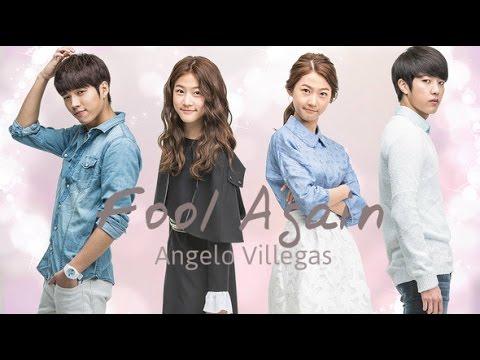 Fool Again - Angelo Villegas (Hi School Love On OST) with lyrics
