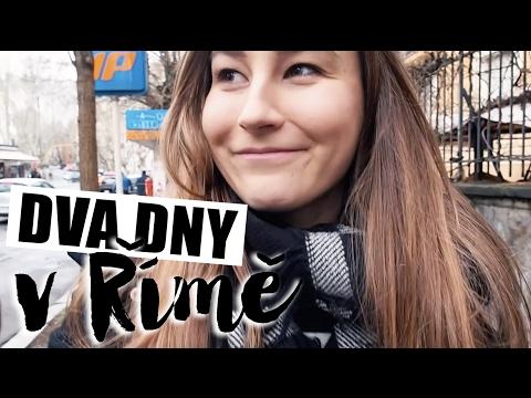 VLOG | Dva dny v Římě! from YouTube · Duration:  8 minutes 31 seconds