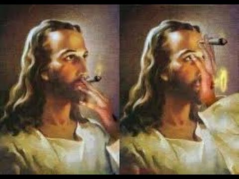 Getting Stoned With Jesus - He Has The Best Shit On Earth
