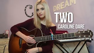 """Two"" (Original Song) 