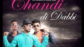Chandi Di Dabbi || Harman Jassi Feat Sukhy Shah || GuGu Records || New Latest Punjabi Song 2016