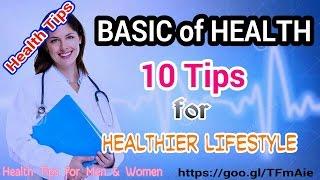 10 tips for healthier lifestyle | basic ...