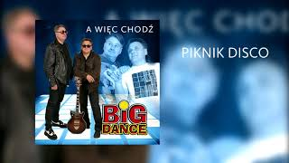 Big Dance - Piknik disco