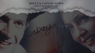 Molly & Captain James | Listen To Your Heart