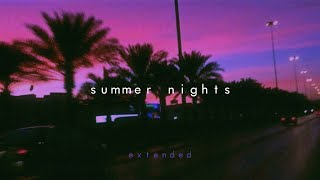 songs that bring you back to that summer night ~ extended