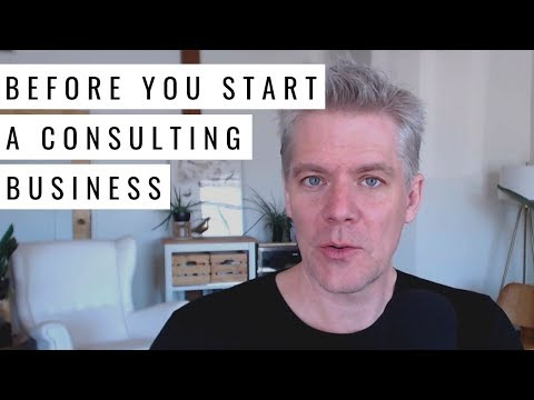 What To Do Before You Start A Consulting Business