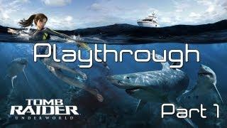 Tomb Raider Underworld - Playthrough (Part 1)