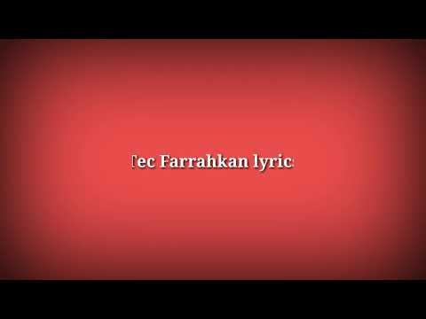 TEC-Farrakhan (Official Lyrics)