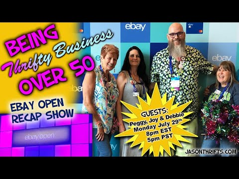 Ebay Open 2019 Recap Being Thrifty Business Over 50