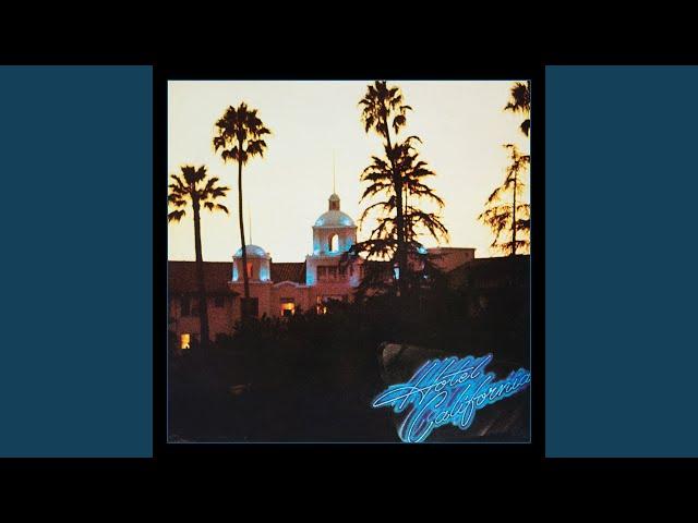 Hotel California (2013 Remaster)