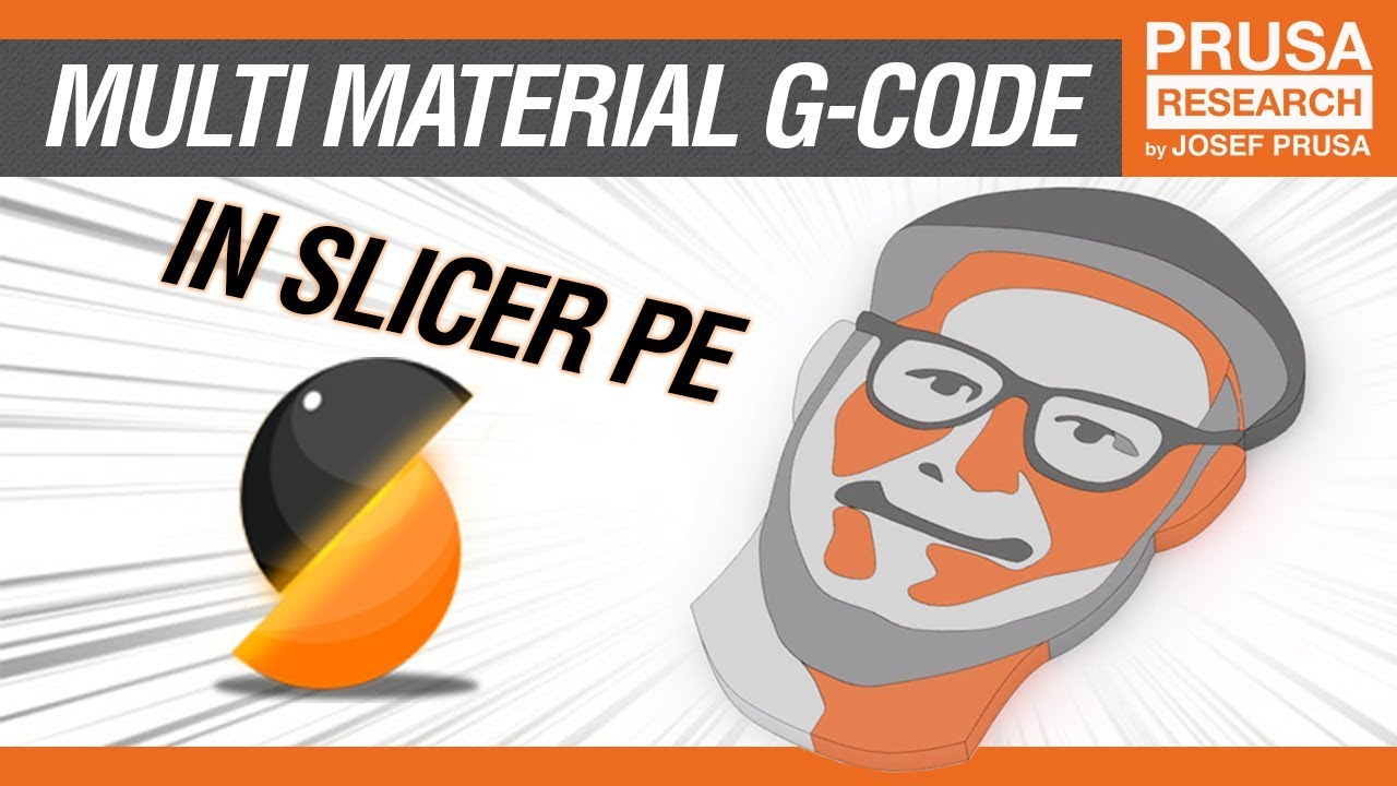 How to generate Original Prusa i3 MK2 Multi Material g-code with Slic3r  Prusa Edition