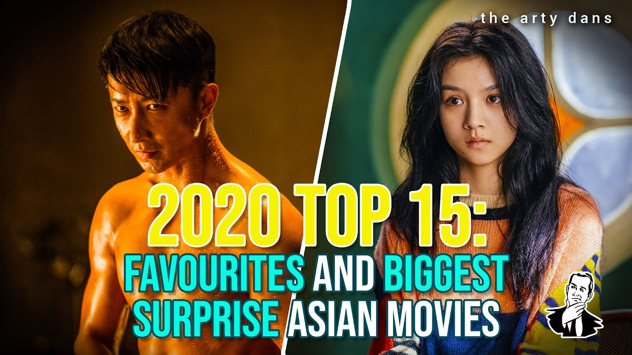 Download 2020 Top 15: Favourites and Biggest Surprises Asian Movies by The Arty Dans