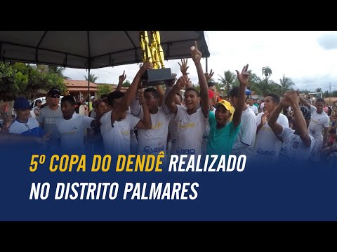 5º Copa do Dendê realizado no Distrito Palmares