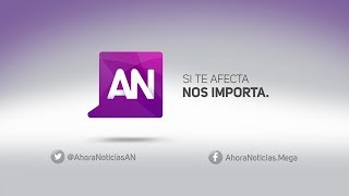 Ahora Noticias Central - 16 de agosto