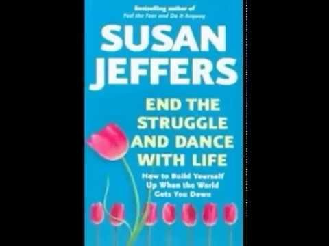 End the Struggle and Dance With Life by Susan Jeffers Audiobook