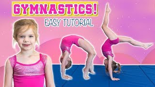 EASY GYMNASTICS TUTORIAL TAЏGHT BY 4-YEAR-OLD OLIVIA | BACKBEND, FRONT LIMBER, BACK WALKOVER