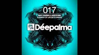Max Lyazgin & JazzyFunk - Element Of Life (Ed