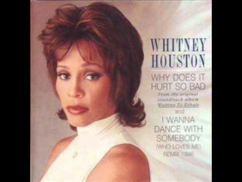 Whitney Houston - Why Does It Hurt So Bad