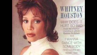 Whitney Houston - Why Does It Hurt So Bad