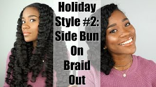 Holiday Style #2: Side Bun On Blown Out Braid Out