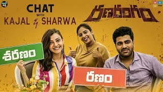 """RanaRangam"" Chat With Kajal and Sharwa 