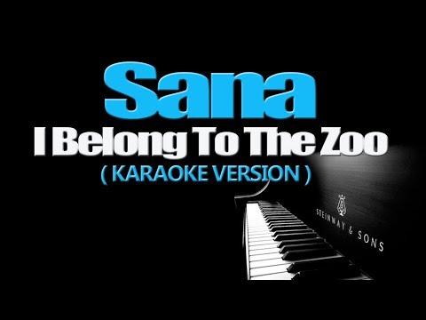 SANA - I Belong To The Zoo (KARAOKE VERSION)