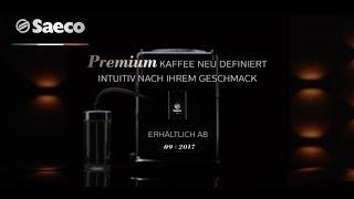 Innovativer Saeco Kaffeevollautomat ab 09/2017 - Perfektion bis ins Detail [Teil 6]