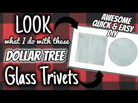 LOOK what I do with these Dollar Tree GLASS TRIVETS | AWESOME QUICK & EASY DIY