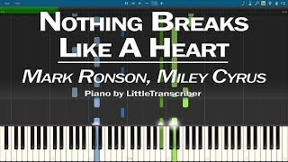 Mark Ronson, Miley Cyrus - Nothing Breaks Like a Heart (Piano Cover) Tutorial by LittleTranscriber