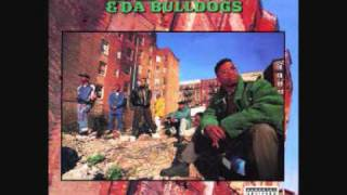 Ed O.G. & Da Bulldogs - Gotta Have Money