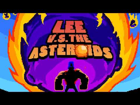Lee vs the Asteroids 1