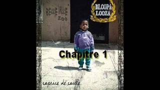 Bloopa Looza - 01 Aurore.(Prod. WONDI)