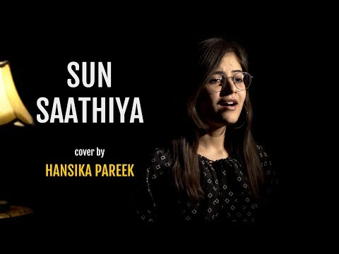 Sun Saathiya   Cover By Hansika Pareek   ABCD 2   Sing Dil Se   Varun Dhawan, Shraddha Kapoor