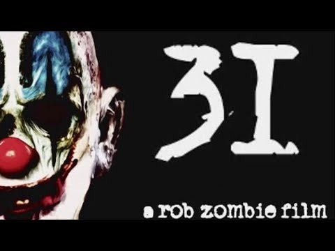 31(2016) Review. Rob zombie film streaming vf