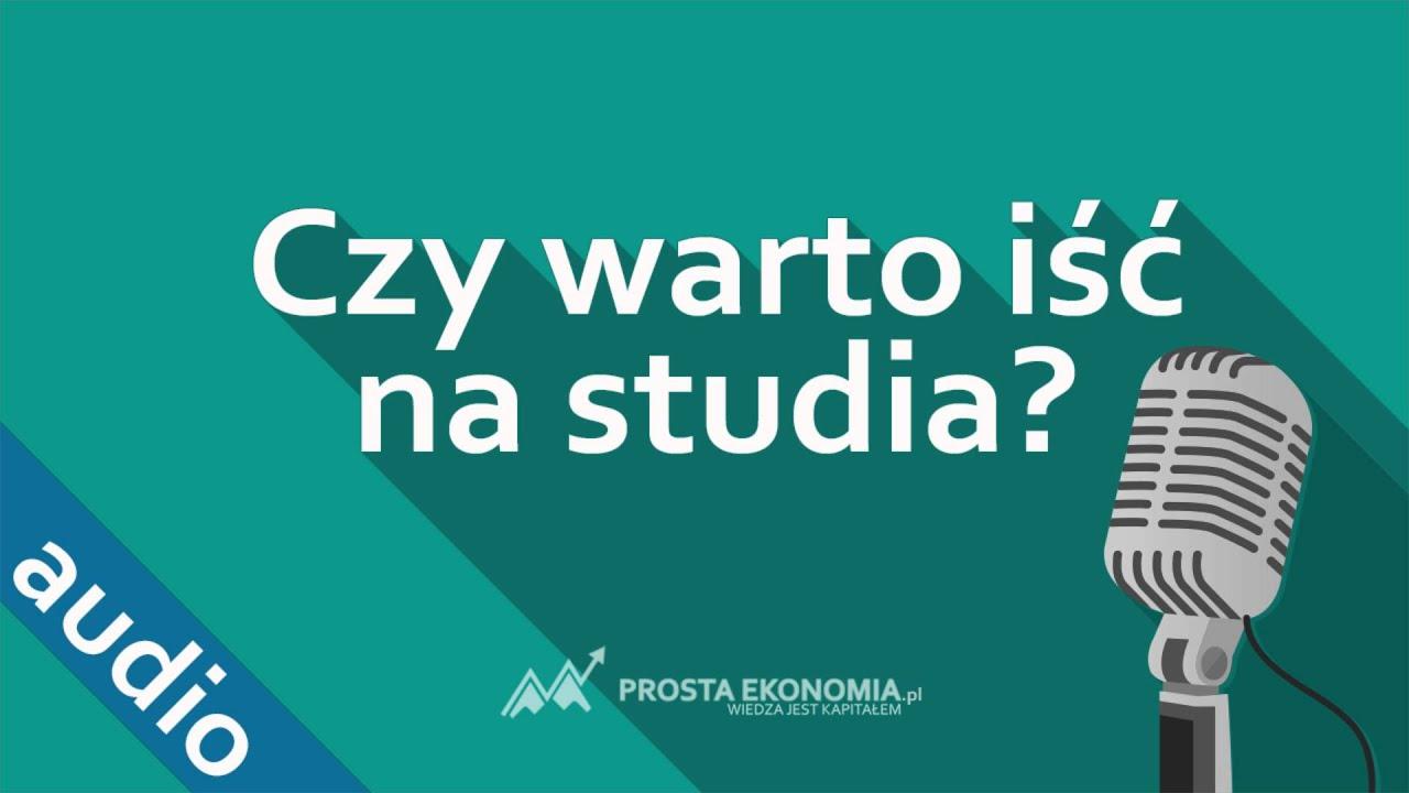 Czy warto iść na studia? | Studiowanie w Polsce