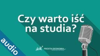 Czy warto iść na studia?   Studiowanie w Polsce