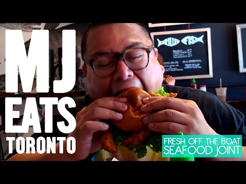 MJ EATS TORONTO - FRESH OFF THE BOAT SEAFOOD JOINT